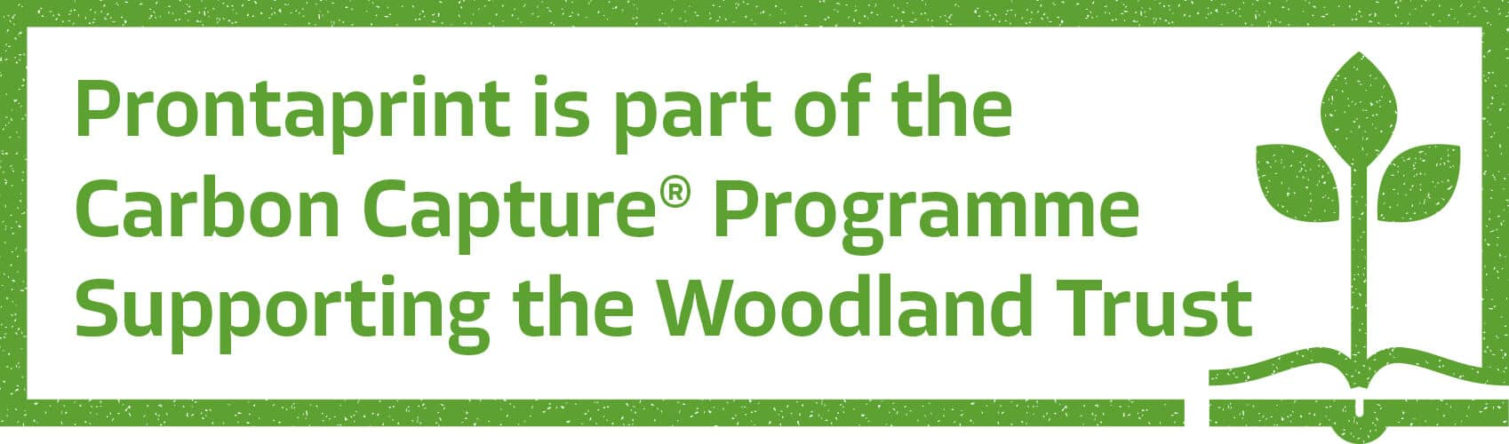 Prontaprint-Green-Sustainability-logo-stamp-supporting-woodland-trust